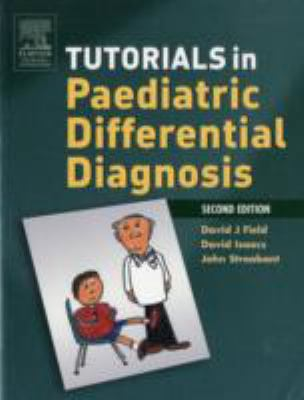 Tutorials in Paediatric Differential Diagnosis