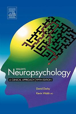 Walch's Neuropsychology A Clinical Approach