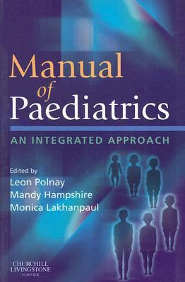 Manual of Paediatrics An Integrated Approach