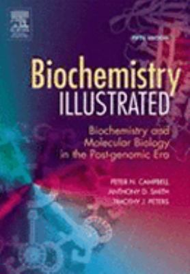 Biochemistry Illustrated Biochemistry and Molecular Biology in the Post-Genomic Era