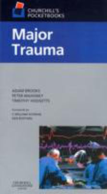 Major Trauma: Resuscitation, Diagnosis and Acute Management