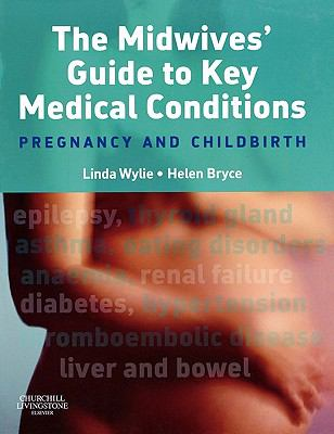Midwives' Guide to Key Medical Conditions