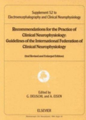 Recommendation for the Practice of Clinical Neuropysiology Guidelines of the International Federal of Clinical Neurophysiology