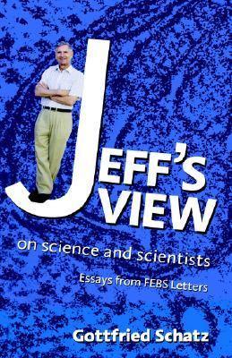 Jeff's View On Science And Scientists
