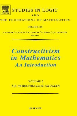 Constructivism in Mathematics An Introduction