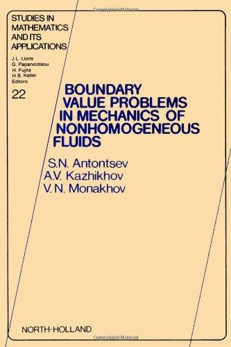 Boundary Value Problems in Mechanics of Nonhomogeneous Fluids (Studies in Mathematics and its Applications)