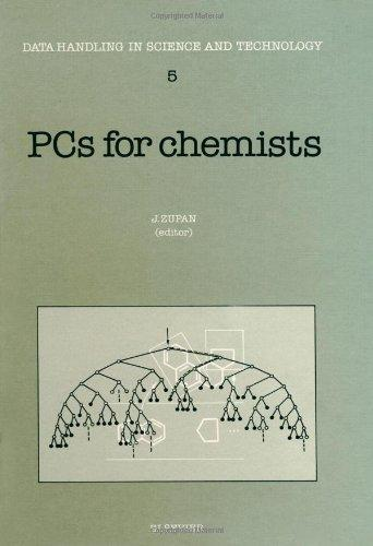 PC'S for Chemists (Data Handling in Science and Technology, 5)
