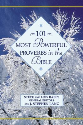 101 Most Powerful Proverbs in the Bible