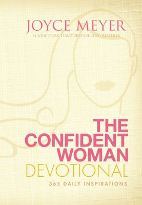Confident Woman Devotional : 365 Daily Inspirations