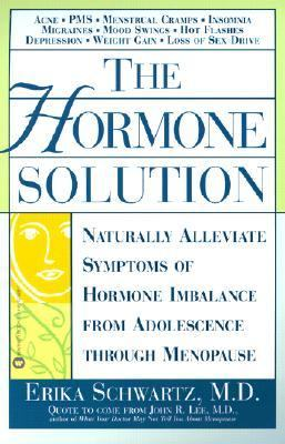 Hormone Solution Naturally Alleviate Symptoms of Hormone Imbalance from Adol Escence Through Menopause
