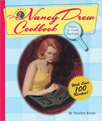 Nancy Drew Cookbook Clues To Good Cooking