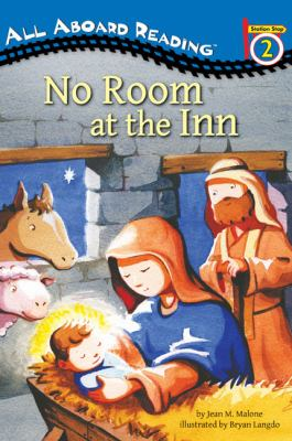 No Room at the Inn: The Nativity Story (All Aboard Reading)