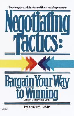 Negotiating Tactics Bargain Your Way to Winning