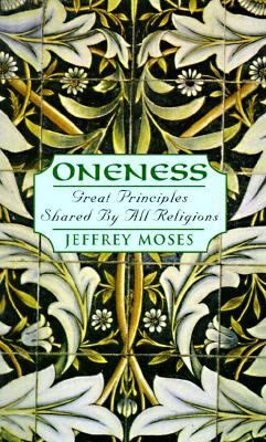 Oneness Great Principles Shared by All Religions