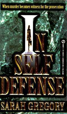 In Self Defense - Sarah Gregory - Mass Market Paperback
