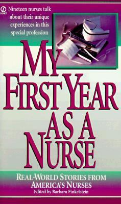 My First Year as a Nurse - Barbara Finkelstein - Mass Market Paperback