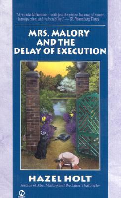 Mrs. Malory and the Delay of Execution