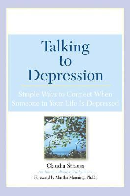 Talking to Depression Simple Ways to Connect When Someone in Your Life Is Depressed