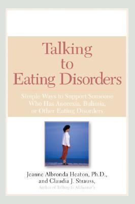 Talking To Eating Disorders Simple Ways To Support Someone With Anorexia, Bulimia, Binge Eating, Or Body Image Issues