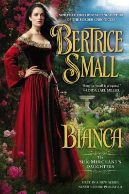 Bianca : The Silk Merchant's Daughters