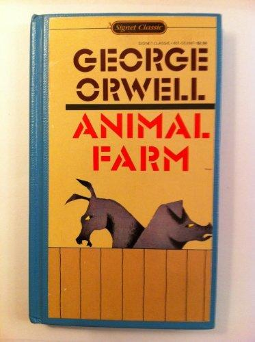 Animal Farm (Signet classics)