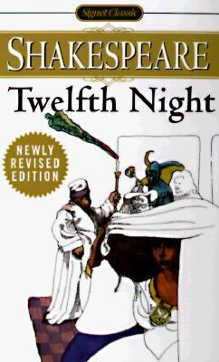 Twelfth Night, Or, What You Will With New and Updated Critical Essays and a Revised Bibliography
