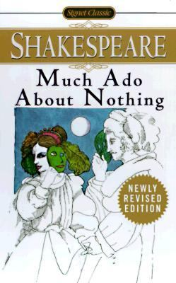 Much Ado About Nothing With New and Updated Critical Essays and a Revised Bibliography