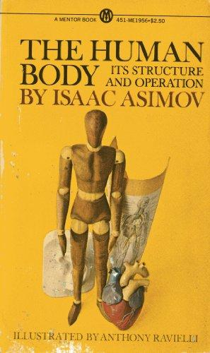 The Human Body: Its Structure and Operation (Mentor Series)