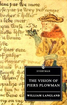 Vision of Piers Plowman A Critical Edition of the B-Text Based on Trinity College Cambridge MS B.15.17