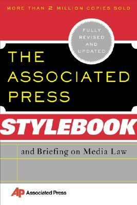 ASSOCIATED PRESS STYLEBOOK AND BRIEFING ON MEDIA LAw