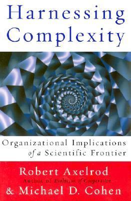 Harnessing Complexity Organizational Implications of a Scientific Frontier
