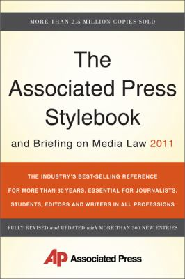 The Associated Press Stylebook and Briefing on Media Law 2011