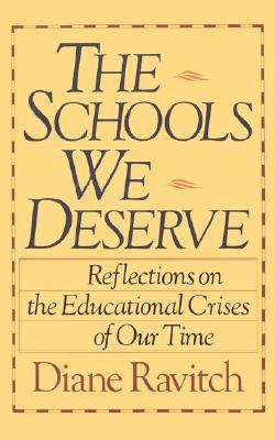 Schools We Deserve Reflections on the Educational Crisis of Our Time.