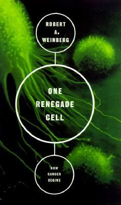 One Renegade Cell