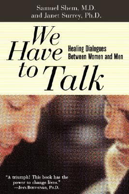 We Have to Talk Healing Dialogues Between Women and Men