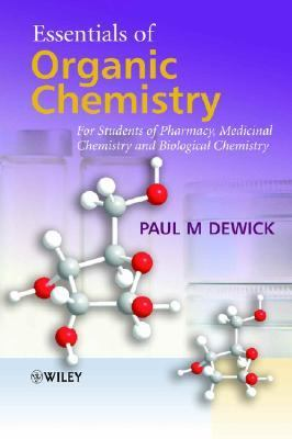 Essentials of Organic Chemistry For Students of Pharmacy, Medicinal Chemistry And Biological Chemistry