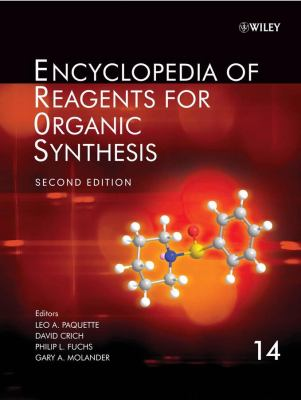 Encyclopedia of Reagents for Organic Synthesis