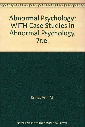 Abnormal Psychology: WITH Case Studies in Abnormal Psychology, 7r.e.