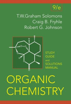 Organic Chemistry, 9th Ed Student Study Guide + Solutions Manual