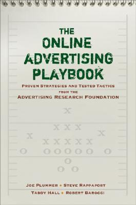 Online Advertising Playbook Proven Strategies and Tested Tactics from The Advertising Research Foundation