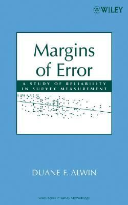 Margins of Error A Study of Reliability in Survey Measurement