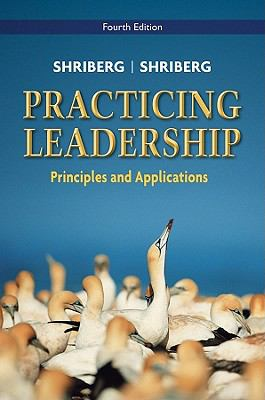 Practicing Leadership Principles and Applications