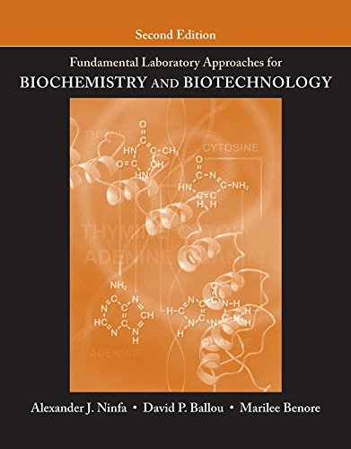 Fundamental Laboratory Approaches for Biochemistry and Biotechnology 2e