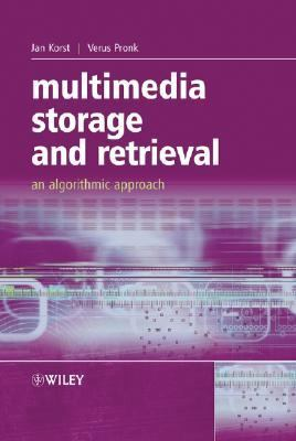 Multimedia Storage And Retrieval An Algorithmic Approach