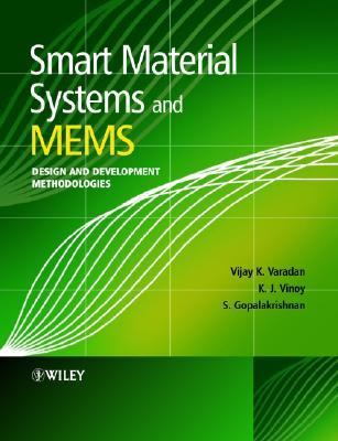 Smart Material Systems and Mems Design and Development Methodologies