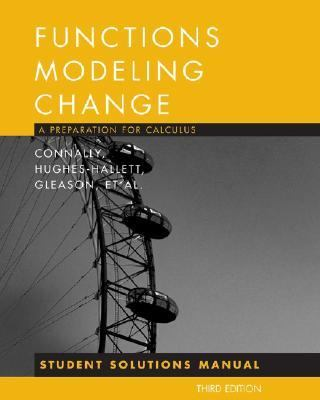 Functons Modeling Change A Preparation for Calculus