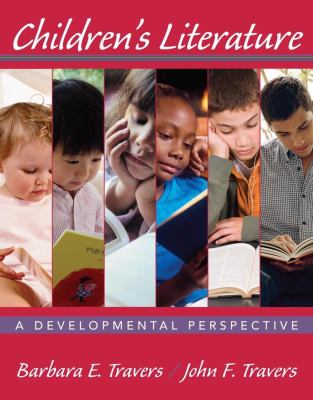 Children's Literature: A Developmental Perspective