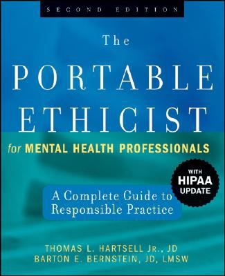 The Portable Ethicist for Mental Health Professionals