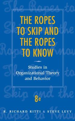 The Ropes to Skip and the Ropes to Know: Studies in Organizational Behavior