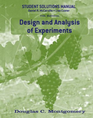 Design and Analysis of Experiments 7E Student Solutions Manual